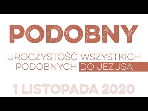 Podobny: Daję Słowo - uroczystość Wszystkich Świętych - 1 XI 2020