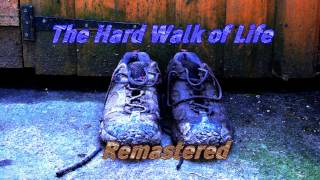 The Hard Walk of Life Remastered -- Rock/Alternative/Metal
