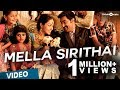 Mella Sirithai Official Video Song - Kalyana Samayal Saadham