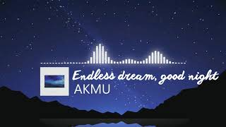 Endless dream, good night (밤 끝없는 밤) - AKMU | 3rd Album Sailing (항해) |
