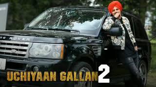 Uchiyaan Gallan 2 (Full Song)   Sidhu Moosewala   Music SB   New Punjabi Song 2017