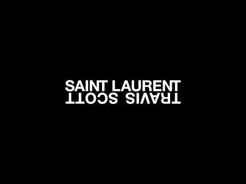SAINT LAURENT x TRAVIS SCOTT