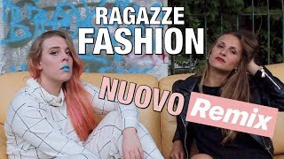 RAGAZZE FASHION (REMIX) 💎