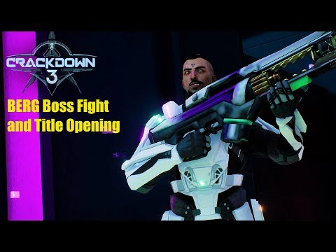 Crackdown 3 -  Wilhelm Berg Boss Fight and Title Opening