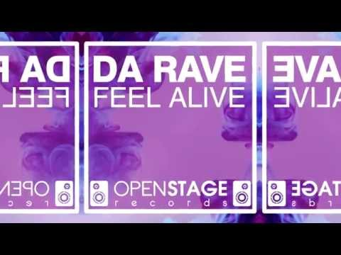 Da Rave - Feel Alive (Original Mix)