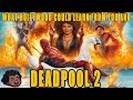 Deadpool 2 Review and What Hollywood could Learn from Ryan Reynolds and Marvels Deadpool