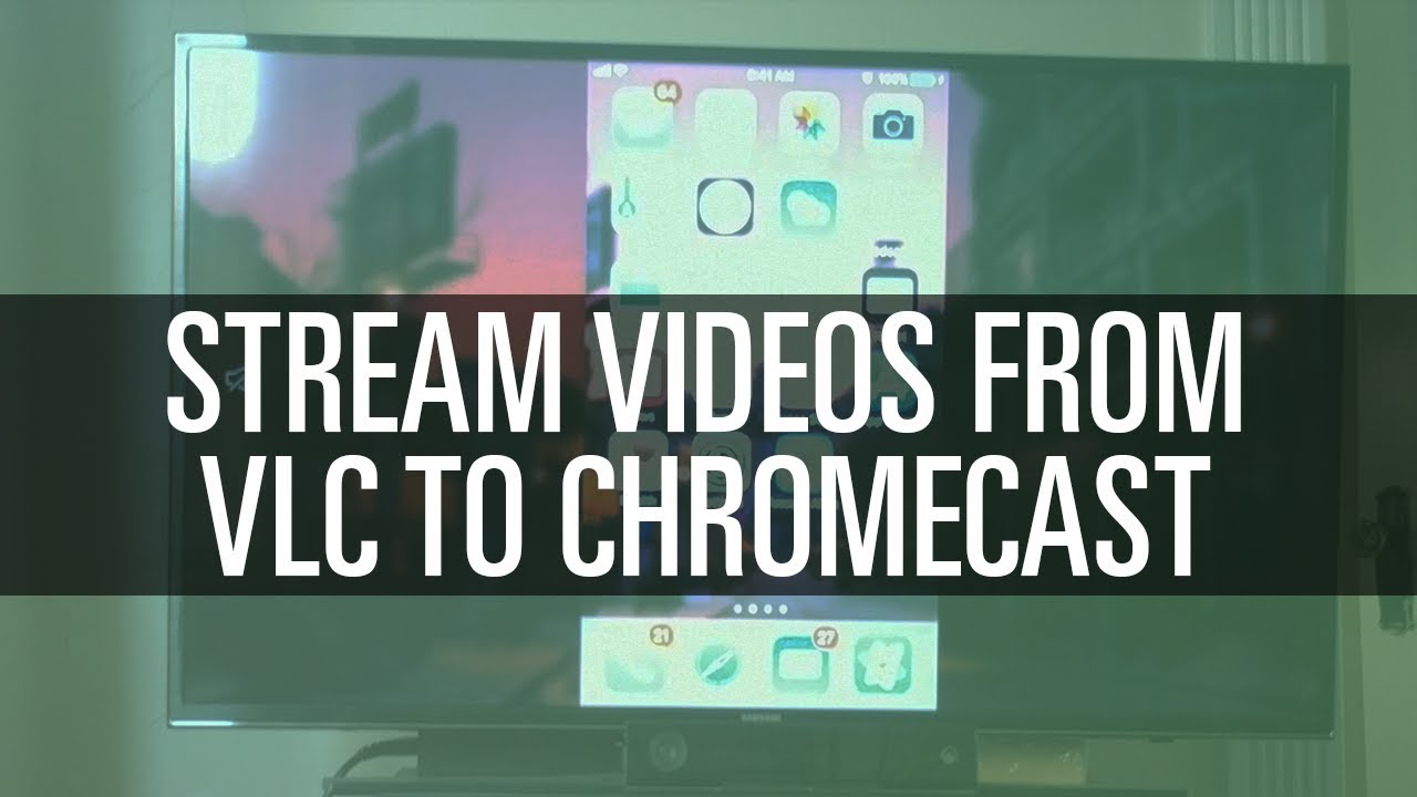 Cast Videos From VLC to Chromecast - YouTube
