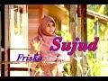 SUJUD -  Friska # Pop Sunda  (Gasentra Official Video)