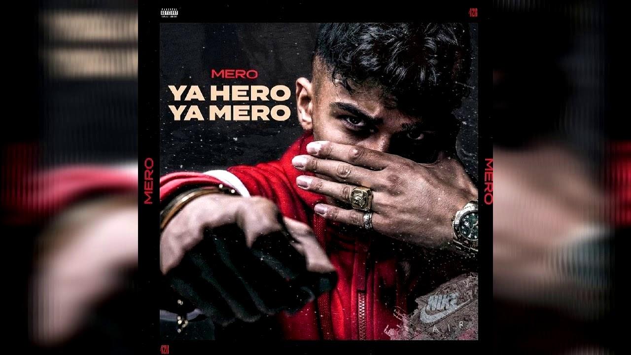 Mero ya hero ya mero album download