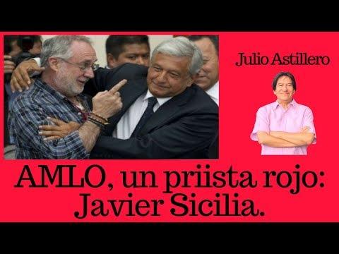Julio Astillero. AMLO, un priista rojo: Javier Sicilia.