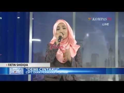 Demi Cintaku - Fatin Shidqia Sapa Indonesia Kompas TV
