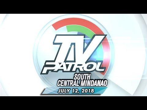 TV Patrol South Central Mindanao - July 12, 2018