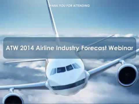 ATW 2014 Aviation Industry Forecast Webinar