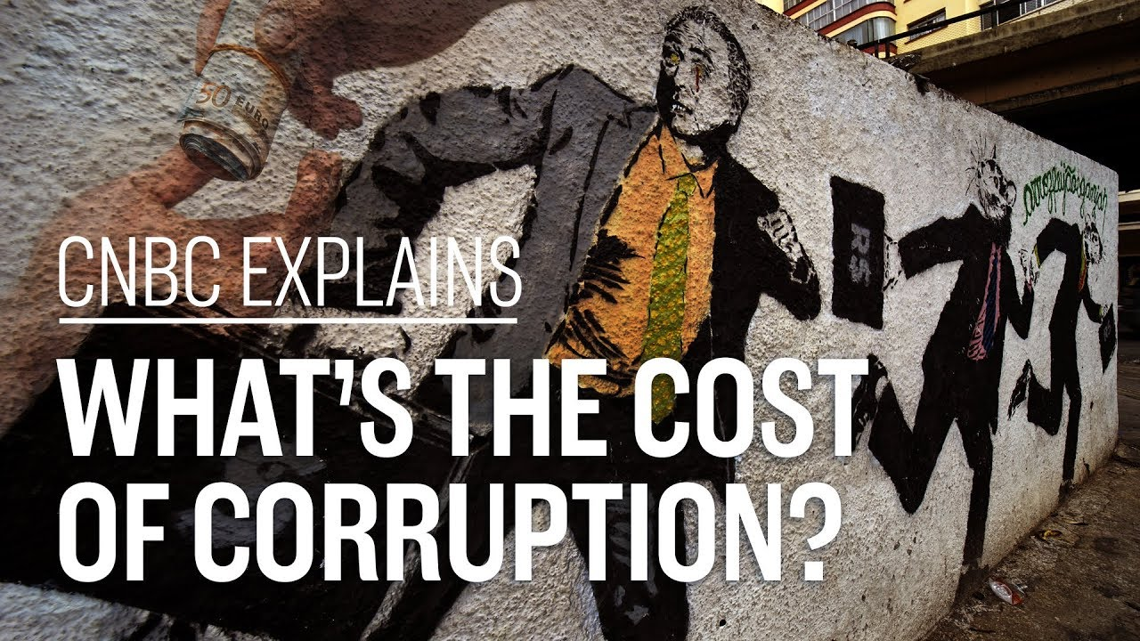 Download What's the cost of corruption? | CNBC Explains