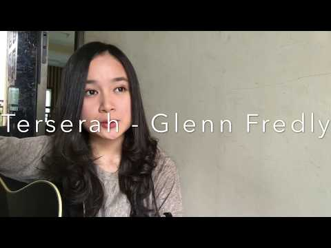 Mix - Terserah - Glenn Fredly (Chintya Gabriella Cover)