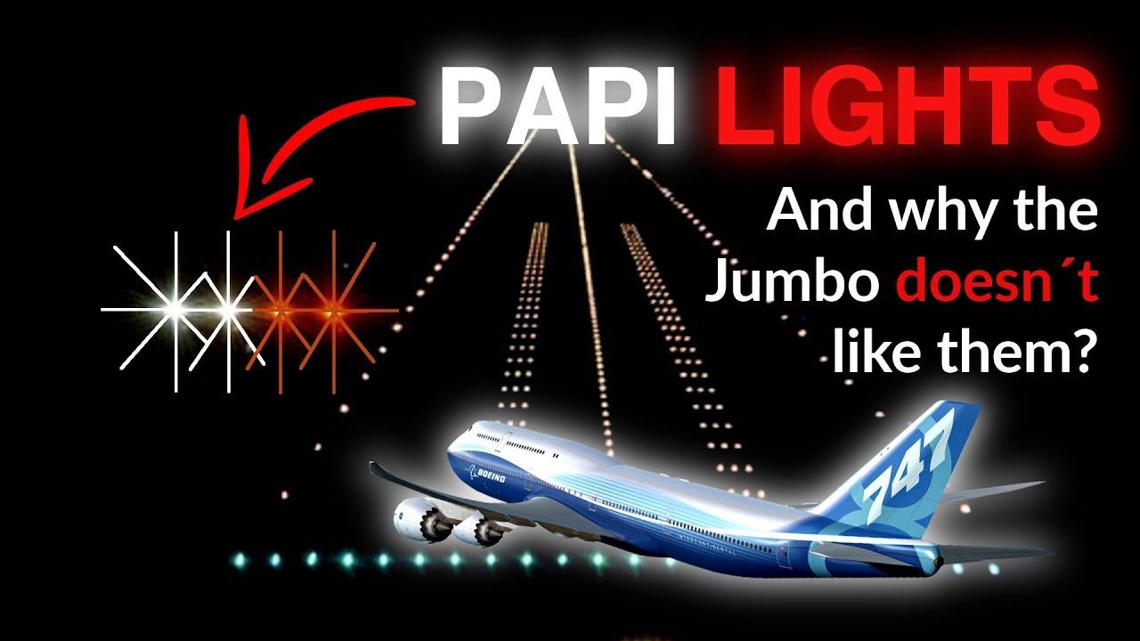 PAPI LIGHTS How to use them? Explained by CAPTAIN JOE