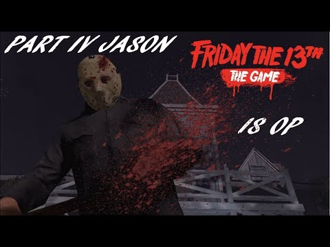 Friday the 13th: The Game   PART 4 JASON IS OP