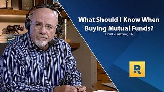 What Should I Know When Buying Mutual Funds?