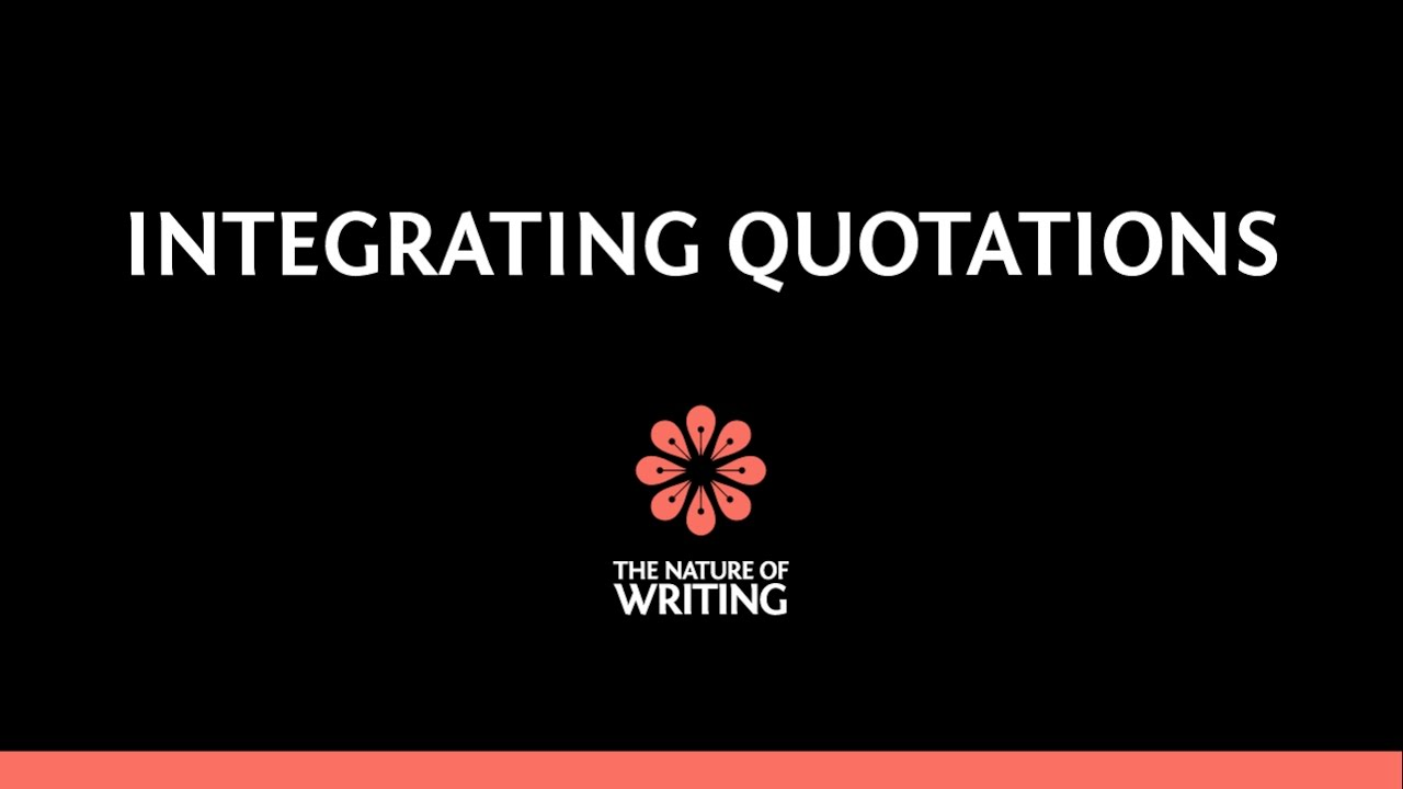 Integrating Quotations (Part 1)   MLA Style   The Nature of Writing [ 720 x 1280 Pixel ]
