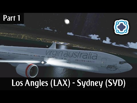 Los Angeles (KLAX) - Sydney (YSSY) | Virgin Australia 777 | Part 1