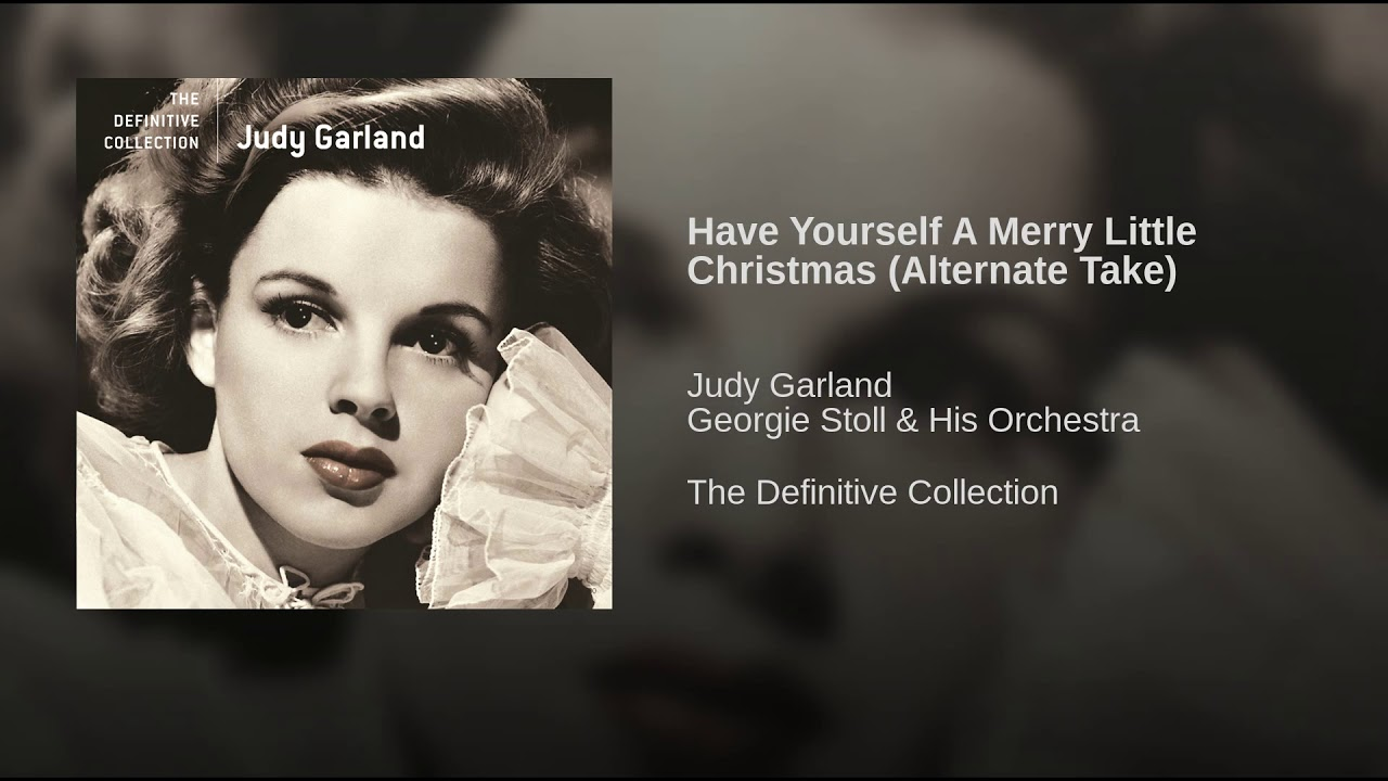 75+ Have Yourself A Merry Little Christmas Judy Garland - Song Of ...