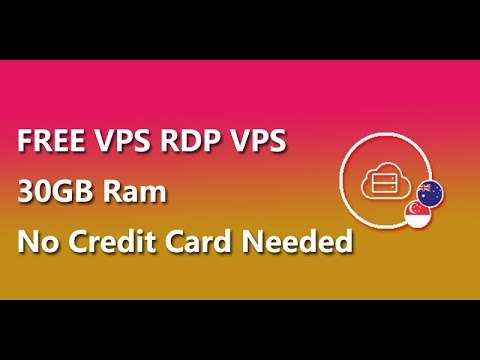 free-vps-rdp-vps-30gb-ram-no-credit-card-needed