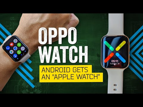"""android-gets-an-""""apple-watch"""":-oppo-watch-review"""