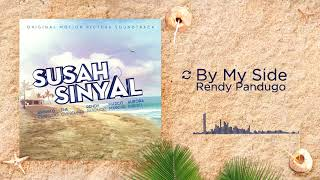 Rendy Pandugo - By My Side (OST. SUSAH SINYAL)