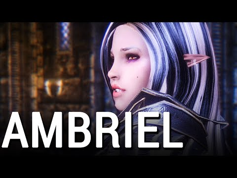 SKYRIM | AMBRIEL The Lost Princess