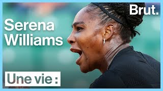 Une vie : Serena Williams