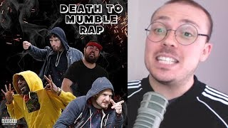 """Cringing With """"Death to Mumble Rap"""""""