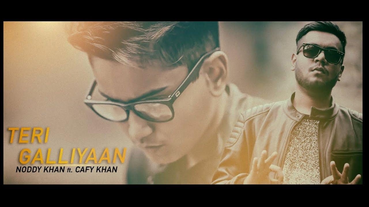 TERI GALLIYAAN COVER | NODDY KHAN | CAFY KHAN | 2017