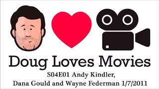 Andy Kindler, Dana Gould & Wayne Federman - Doug Loves Movies S04E01 1/7/2011