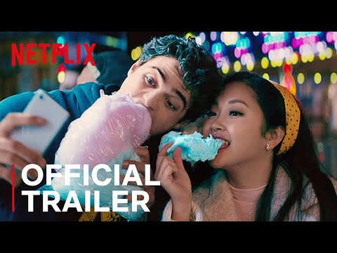 'To All The Boys: P.S. I Still Love You' Trailer