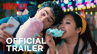 TO ALL THE BOYS 2: P.S. I Still Love You  Official Sequel Trailer  Netflix