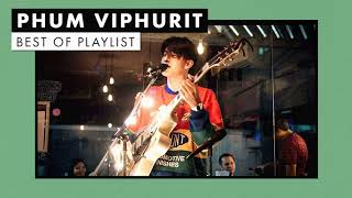 Phum Viphurit | Best of Playlist