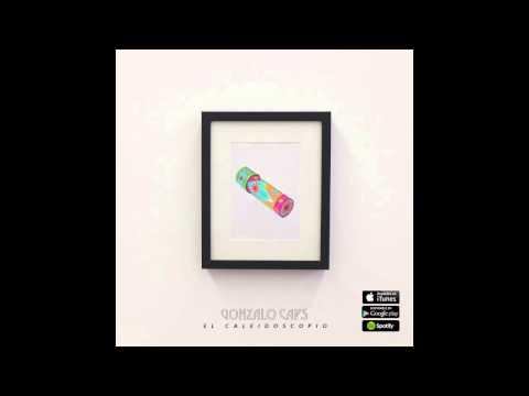 Gonzalo Caps - El Caleidoscopio (Audio)
