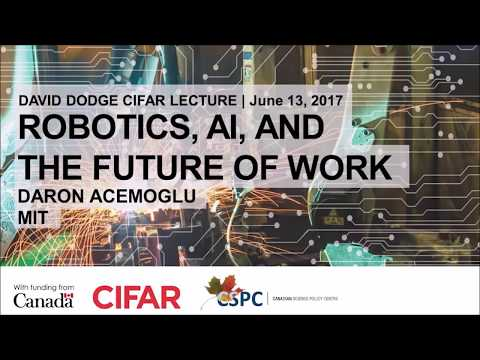 Robotics, AI, & The Future of Work - MIT Prof. Daron Acemoglu