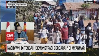 "Download Nasib WNI di Tengah ""Demonstrasi Berdarah"" di Myanmar"