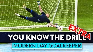 How to be a Modern Day Goalkeeper | You Know The Drill Extra