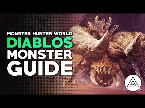 Diablos Guide - Ecology, Tactics, Tip & Tricks | Monster Hunter World