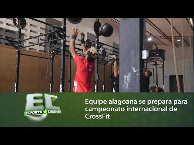 Equipe alagoana se prepara para campeonato internacional de CrossFit
