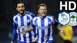 Sheffield Wednesday 2 Wigan Athletic 1 | EXTENDED HIGHLIGHTS | HD