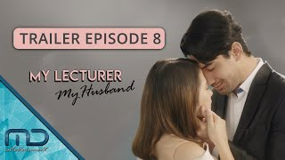 My Lecturer My Husband - Official Trailer | Episode 8
