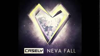 Casely - Neva Fall (Alex Gaudino & Jason Rooney Radio Edit) (Cover Art)