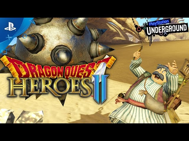 Dragon Quest Heroes II - PS4 Gameplay Preview | PS Underground