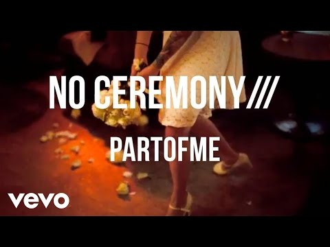 NO CEREMONY/// - PARTOFME