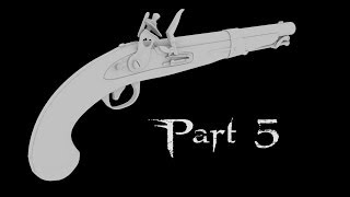 Flintlock Pistol - Part 5