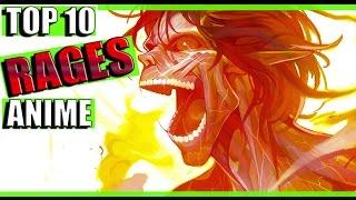 Los 10 RAGES  mas EPICOS del Anime