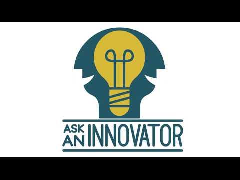 Ask An Innovator - Bobby Kwasny